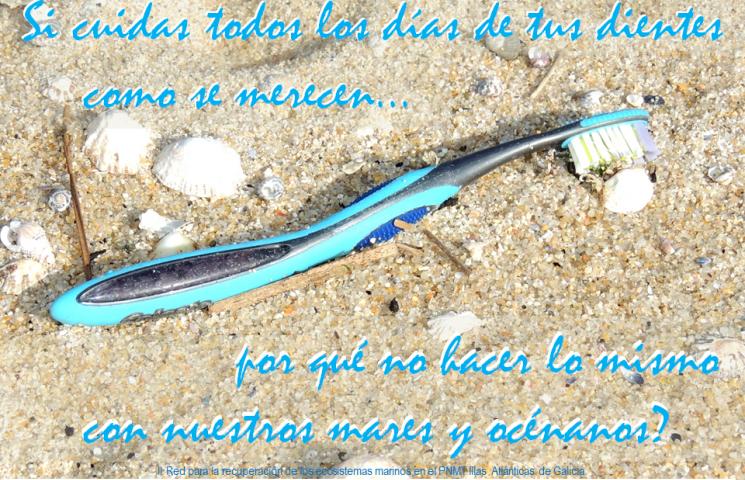 Si cuidas todos los días de tus dientes como se merecen... ¿por qué no hacer lo mismo con nuestros mares y océanos?